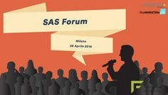 This MARKETERs Life > Events > This MARKETERs Life sarà media partner al SAS Forum Milan 2016.  http://www.thismarketerslife.it/digital/this-marketers-life-media-partner-al-sas-forum-di-milano-2016/