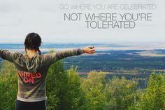 go where you are celebrated, not where you're tolerated.  sheshreds.co