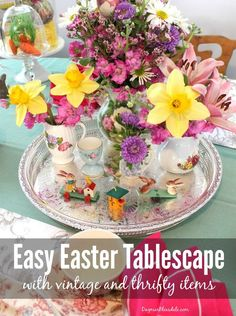 Easy Easter tablescape and decor idea with thrifty and vintage items. More ideas on Dagmar's Home, , DagmarBleasdale.com