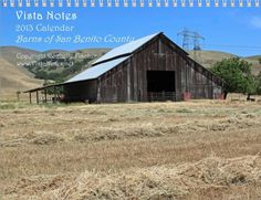 2012 Barns of San Benito County Calendar....reminds me of home!