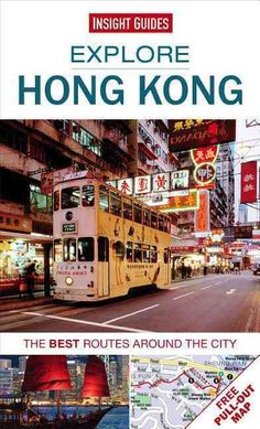 Insight Guide Explore Hong Kong: The Best Routes Around the City China Travel, Japan Travel, Hong Kong Itinerary, Hong Kong Night, Hong Kong Disneyland, Skyline, Going On A Trip, Travel Guides, Travel Tips