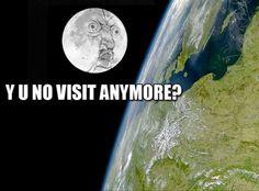 Funny Rage Comics Moon to Earth