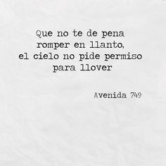 Avenida 749 Sad Love Quotes, Mood Quotes, Life Quotes, Inspirational Phrases, Meaningful Quotes, Quotes En Espanol, Love Phrases, Spanish Quotes, Crush Quotes