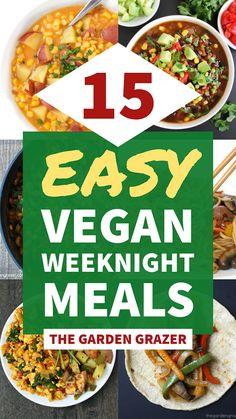 The best (quick & easy!) healthy plant-based weeknight dinners! Most are 30 minutes or less with minimal ingredients & effort - but loaded with awesome flavor!