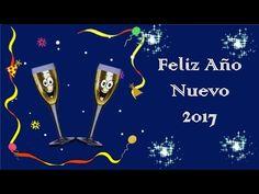 ,Frases para desear un feliz año nuevo , Feliz año nuevo 2017, Happy new year - YouTube