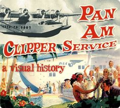 clipper post thumb Pan Am Clipper Service, a visual history Pan Am, Amphibious Aircraft, Airline Travel, Air Travel, Vintage Travel Posters, Vintage Airline, National Airlines, Flying Boat, Aviation Art
