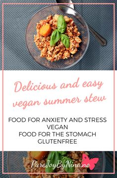 Healthy, delicious and vegan summer stew with ginger. Good for the stomach and mental health. Tastes so delicious Healthy Stew Recipes, Vegan Recipes, Vegan Food, Lactose Free, Dairy Free, Foods For Anxiety, Group Meals, Plant Based Recipes, Summer Recipes