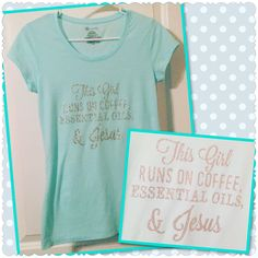 This Girl Runs On Coffee Essential Oils And Jesus Juniors Size T Shirt Glitter Sparkle Silver Aqua Spa Blue Aromatherapy Oil by CustomEsSCENTials on Etsy