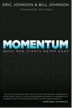 Every Believer has unrestricted access to live in an extraordinary momentum that was birthed from the beginning of time. Embrace your inheritance that will catapult you into the momentum of the Kingdom!