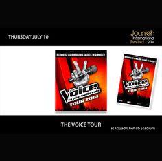 Thursday July 10: The #Voice #Tour (#Fouad #Chehab #Stadium)  www.jouniehinternationalfestival.com