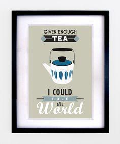 Retro Tea Quote Print - Blue recreate over the tea coffee corner?