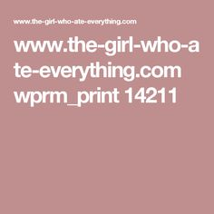 www.the-girl-who-ate-everything.com wprm_print 14211