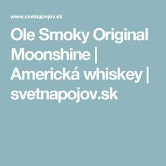 Ole Smoky Original Moonshine | Americká whiskey | svetnapojov.sk