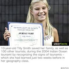A lesson that British schoolgirl Tilly Smith learned from her geography teacher helped save her family during the Indian Ocean tsunami disaster. Uber Facts, Wtf Fun Facts, Sweet Stories, Cute Stories, Human Kindness, Touching Stories, Gives Me Hope, Faith In Humanity Restored, The More You Know
