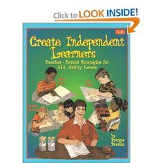 Create Independent Learners by Pat Pavelka
