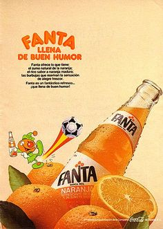 fanta_80 Vintage Advertising Posters, Vintage Advertisements, Vintage Ads, Vintage Posters, Fanta, Retro Images, Pepsi Cola, Poster Ads, Retro Ads