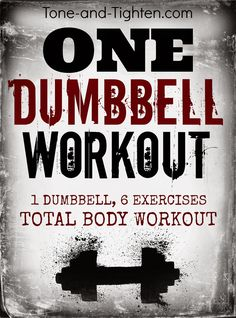 Amazing total body workout with just one dumbbell! #workout #exercise from Tone-and-Tighten.com