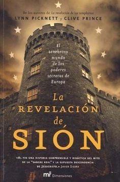 REVELACION DE SION,LA LYNN PICKNETT SIGMARLIBROS France Info, Books To Read, My Books, Vegvisir, The Secret History, Illuminati, Paperback Books, Love Book, Horror Movies