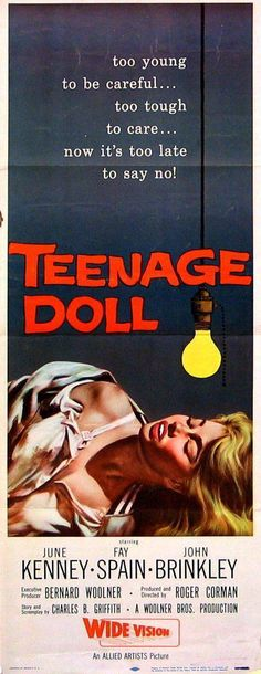 Teenage Doll Vintage Movie Poster | Insert (14x36) Original Film Poster | 611 Roger Corman, Online Posters, Film Posters, Vintage Movies, First Names, Dolls, Sayings, The Originals, Classic