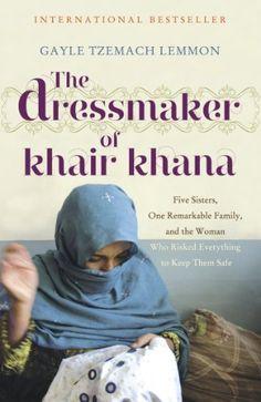 The Dressmaker of Khair Khana by Gayle Tzemach Lemmon, http://www.amazon.co.uk/dp/B004O0U57K/ref=cm_sw_r_pi_dp_IXQTtb1C7JXHE