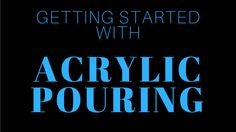 Getting started with Acrylic Pouring EBook download. Beginners tips for acrylic pouring, swiping and more.