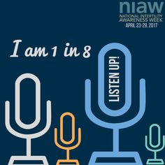 1 in 8 couples in the U.S. struggle with infertility. #listenup #niaw #infertilityawareness