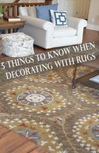 5 Things to know when decorating with rugs. Rugs are so cute, and so popular right now.