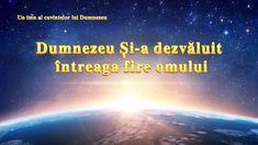 """Cantare crestina """"Dumnezeu Și-a dezvăluit întreaga fire omului"""" God, Youtube, Dios, Allah, Youtubers, Youtube Movies, The Lord"""