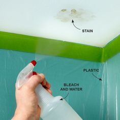 Bleach Away a Water Stain - Spray the spot with a bleach solution (10% bleach) and wait a day or two. If it's an old stain, use mold and mildew remover. SAFETY - Use goggles, and protect area with plastic. Bleach is caustic.