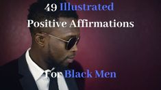 49 Illustrated Positive Affirmations For Black Men Positive affirmations are used to make positive alterations to the self belief systems in our minds. Positive Images, Positive Quotes, Motivational Quotes, Strong Black Man, Black Men, Men Love Quotes, Black Jesus, Mental Health Quotes, Self Motivation