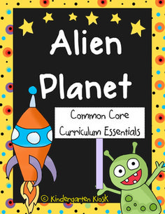 Alien Planet Unit: Thematic Common Core Curricular Essentials-$8.00