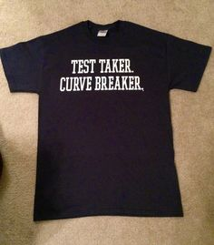 Items similar to Test Taker. Law School T-shirt on Etsy School Today, Med School, Law School Humor, Nervous Breakdown, Mental Breakdown, Test Day, Law And Order, How To Relieve Stress, Elle Woods