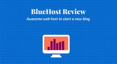 BlueHost #Review for #Bloggers