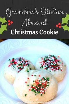 Grandma's Italian Almond Cookies This is a recipe for soft Italian Almond Christmas Cookies. My grandmother made a similar recipe around easter time but these cookies sprinkled with holiday color sprinkles are perfect for those cookie trays that you …