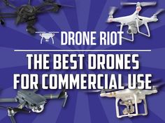 The best drones for commercial use!