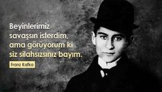 Franz Kafka Sözleri - Güzel Sözler Paloma Faith, Freddie Mercury, Black And White, People, Books, Movie Posters, Writers, Authors, Libraries
