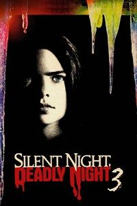 silent night deadly night 3 better watch out - Scary Christmas Movie