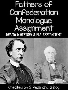 Canadian Fathers of Confederation Monologues High School History, History Class, Teaching History, Social Studies Resources, Teaching Social Studies, Teacher Resources, Canada For Kids, British North America, Speech And Debate
