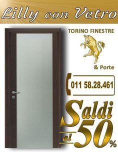porte interne Lilly con Vetro torino Turin, Stores, Hand Lettering, Tall Cabinet Storage, Neon Signs, Home Decor, Melamine, Aurora, Solid Wood