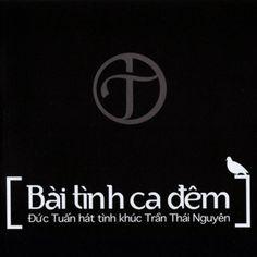Album Bản Tình Ca Đêm (Tình Khúc Trần Thái Nguyên) - Đức Tuấn, Từ năm 2008, Đức Tuấn, người bạn thân thiết từ thời sinh viên đã hối thúc Nguyên cho ra đời một album chung của.