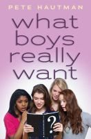 What boys really want / Pete Hautman. The crumbling friendship between writer Lita and entrepreneurial Adam is compromised by unexpected jealousies over each other's romantic entanglements, stolen blog posts and a premature offer to sell a new self-help book.