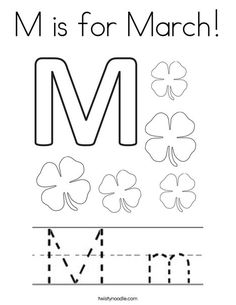 M is for March Coloring Page - Twisty Noodle Preschool Writing, Kindergarten Math Worksheets, Homeschool Kindergarten, Preschool At Home, Preschool Printables, Preschool Lessons, Maths, Homeschooling, Bible Activities For Kids