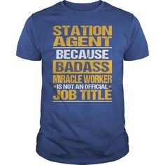 Awesome Tee For Station Agent T Shirts, Hoodies, Sweatshirts. CHECK PRICE ==► https://www.sunfrog.com/LifeStyle/Awesome-Tee-For-Station-Agent-137859026-Royal-Blue-Guys.html?41382