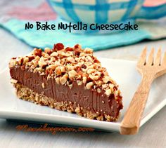NO BAKE NUTELLA CHEESECAKE - need I say more? Luxuriously delicious! Make this for Mom and she'll be so happy with you! <3
