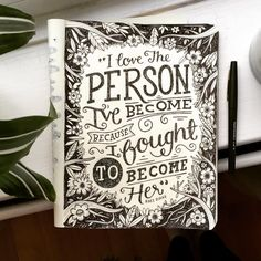 """I love the person I've become because I fought to become her"" - Kaci Diane. Girl power quotes ftw #handlettering #handdrawntype #typography #typegang #slowroastedco #typespire #quotes"