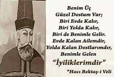 Hacı Bektaşi Veli Sufi, Tell The Truth, Letting Go, Ecards, Islam, Let It Be, Memes, Quotes, Sultan