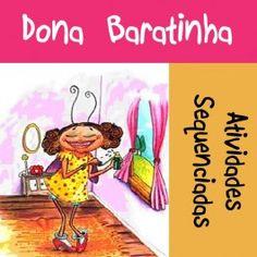 """Sequenciada com 19 páginas com """"Dona Baratinha"""" no link http://www.janainaspolidorio.com/sequenciada-dona-baratinha.html"""
