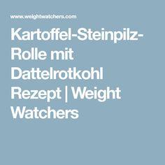 Kartoffel-Steinpilz-Rolle mit Dattelrotkohl Rezept | Weight Watchers