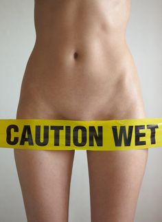 CAUTION, WET!