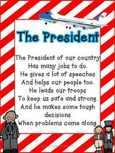"President rhyme - could add on and add ""she""."